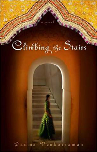Climbing the Stairs, by Padma Venkatraman